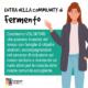 Entra nella Community di Fermento! Diventa volontario, scrivi una storia di inclusione